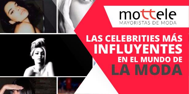 Las celebrities más influyentes en el mundo de la moda